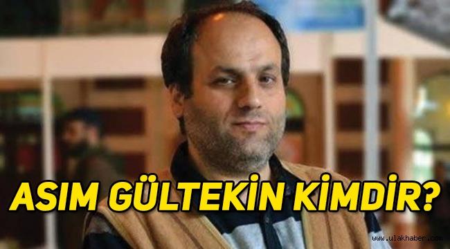 Yazar Asım Gültekin hayatını kaybetti! Asım Gültekin kimdir, nereli, hayatı, biyografisi!