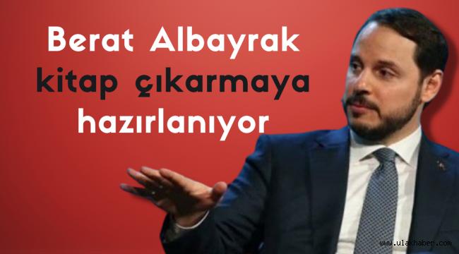 Eski Hazine ve Maliye Bakanı Berat Albayrak'ın kitap çıkaracağı iddia edildi