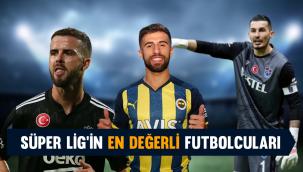 Süper Lig'in en değerli futbolcuları belli oldu