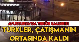 Viyana'da çatışma! Türkler çatışmanın ortasında kaldı